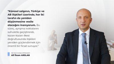 """""""Türkiye ve AB'nin birbirlerini gözden çıkarma lüksü yok"""""""